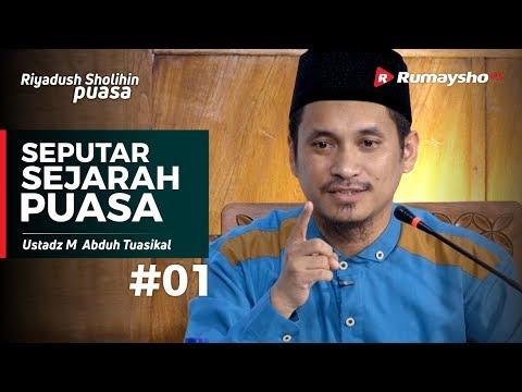 Riyadush Sholihin Puasa (01) : Seputar Sejarah Puasa - Ustadz M Abduh Tuasikal