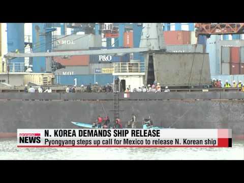 Pyongyang steps up call for Mexico to release N. Korean ship   북한-유엔, 멕시코에 억류된 ′
