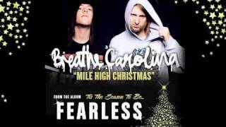 Watch Breathe Carolina Mile High Christmas video