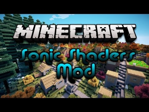 Minecraft Mod Review - Sonic Shaders ! - MINECRAFT LOOKS AMAZING !