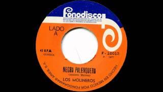 Los Molineros - La Negra Palenquera (Cumbia 45)