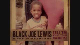 Big Booty Woman - Black Joe Lewis and the Honeybears