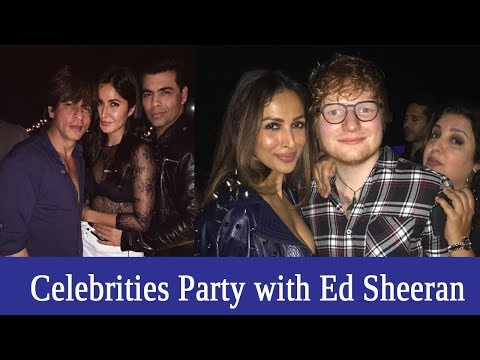 Bollywood Celebrities Party with Ed Sheeran | Farah Khan, Karan Johar, Malaika Arora, Shah Rukh Khan