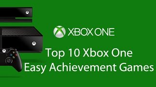 Top 10 Xbox One Easy Achievement Games