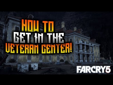FAR CRY 5 - How To Get In The Veteran Center! St Francis Veteran Center