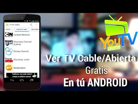 Ve TV por Cable/Abierta GRATIS desde tu Android - YouTvMx Online Apk