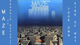 MAZE ft Frankie Beverly - Your Own Kind of Way 1983 Lyrics Included