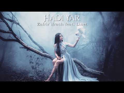 Hadi yar - Zafrir Ifrach feat. Linet