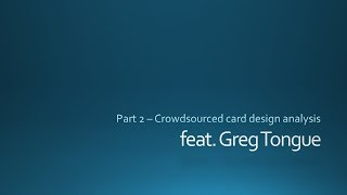 Android Netrunner: Card design discussion feat. Greg! (2/2)