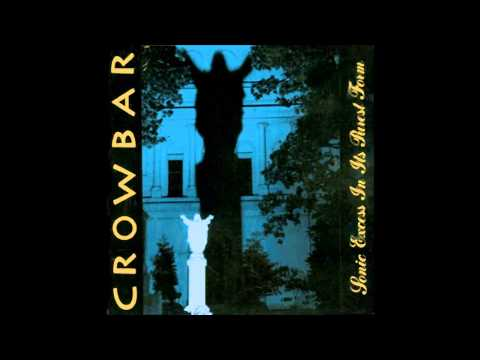 Crowbar - To Build A Mountain
