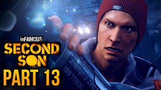 "inFAMOUS: Second Son - Part 13 ""Big Brother"" (inFAMOUS Second Son Hero Playthrough)"