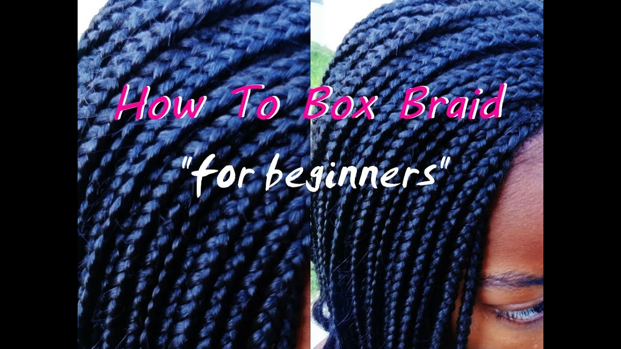 Crochet Box Braids For Beginners : how to install box braids for beginners youtube