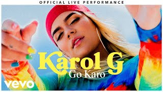 "Karol G - ""Go Karo"" Official Live Performance 