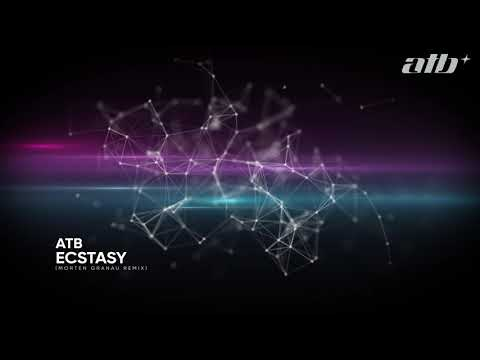 Download ATB - Ecstasy Morten Granau Remix Mp4 baru