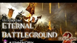 Vista Hunting &#8211; Eternal Battlegrounds