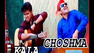 Gaan Friendz- KALA CHOSMA  (Public Demand)