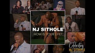 NJ Sithole How is your life