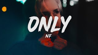 NF & Sasha Sloan - Only (Lyrics)