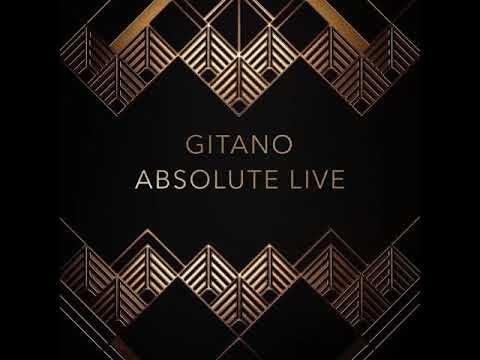 Gitano Absolute Live - csak még egyszer