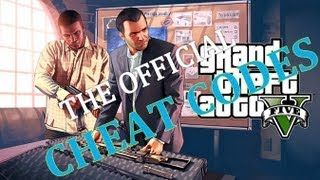 THE OFFICIAL GRAND THEFT AUTO V (GTA 5) CHEAT CODES FOR XBOX 360 AND PS3 !!!!!!
