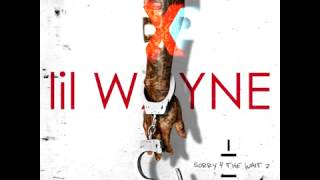 Lil Wayne - You Guessed It (Sorry 4 The Wait 2)