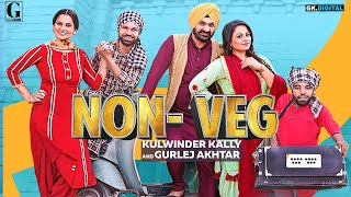 NonVeg : Gurlez Akhtar & Kulwinder Kally (Full Song) R Nait | New Punjabi Songs 2019 | Geet MP3