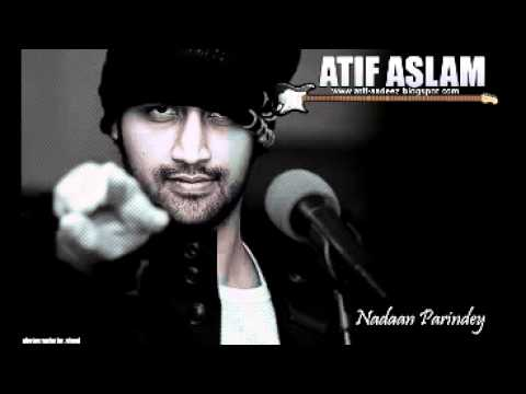 Nadan Parindey By Atif Aslam video