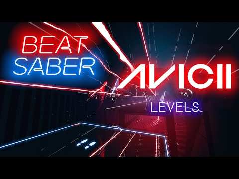 Beat Saber | Avicii - Levels