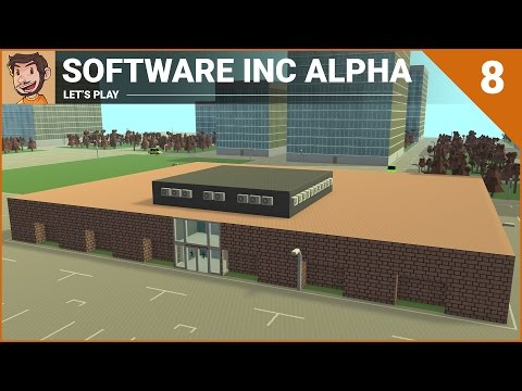 Let's Play Software Inc Alpha 7 - Part 8