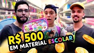 GASTAMOS 500 REAIS EM MATERIAL ESCOLAR!!!