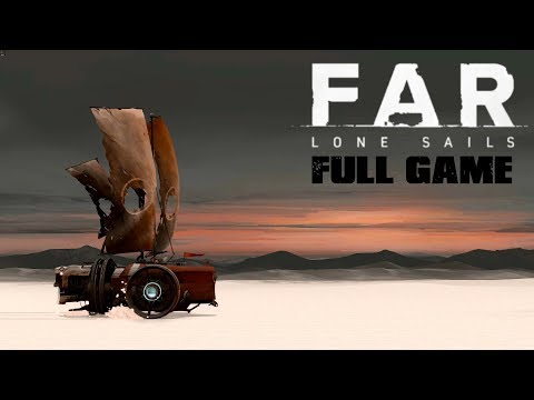FAR: Lone Sails - Full Game & Ending (Longplay)