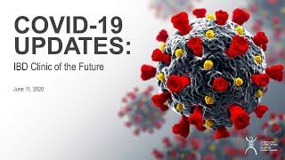 COVID-19 Updates: IBD Clinic of the Future
