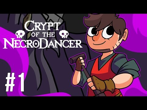 LETS PLAY CRYPT OF THE NECRODANCER | EPISODE 1