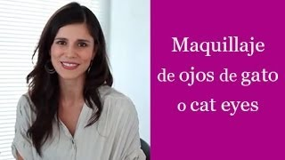Maquillaje de ojos de gato o cat eyes - Eye makeup tutorial