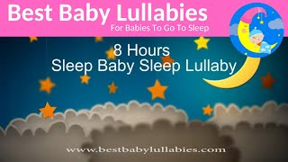 Lullabies Lullaby for Babies to Go To Sleep Baby Lullaby Songs Go To Sleep Lullaby Baby Sleep Music