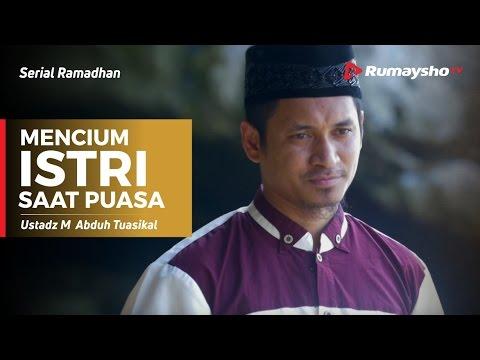 Serial Ramadhan : Mencium Istri Saat Puasa