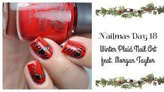 Nailmas Winter Plaid Nail Art Tutorial feat  Morgan Taylor