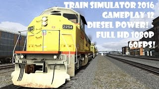 Train Simulator 2016 gameplay 12 DIESEL POWER! - Full HD 1080P 60FPS!