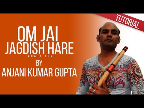 ओम जय जगदीश हरे | मुरली/बाँसुरी पर आसानी से कैसे बजाऐ | Om Jai Jagdish Hare | Arati Flute Lesson