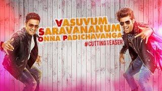 Vasuvum Saravananum Onna Padichavanga Teaser