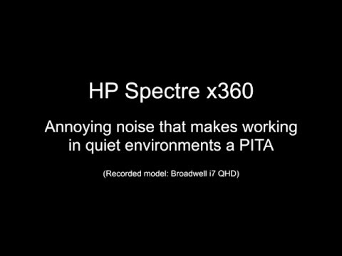 HP Spectre x360 annoying noise / coil whine