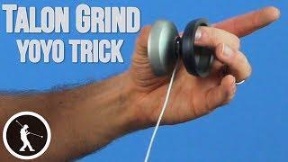 Learn the Talon Grind + Bind Yoyo Trick
