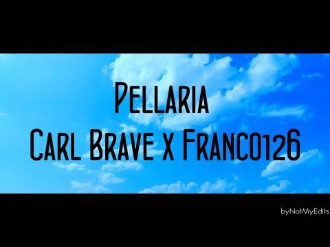 Pellaria - Carl Brave x Franco126 • Testo