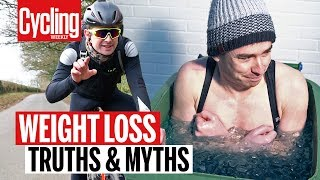Top Weight Loss Techniques: Truths & Myths | Cycling Weekly