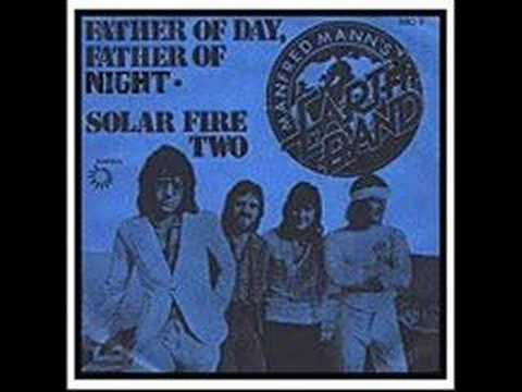 Manfred Mann's Earthband - father of day father of night