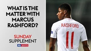 What is the matter with Marcus Rashford?   Sunday Supplement