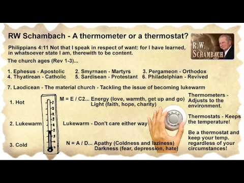Rw Schambach - Are You A Thermometer Or A Thermostat? video