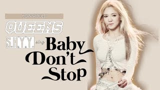 [13th MIX PROJECT] How would QUEENS a.k.a SHYY sing Baby Don't Stop by NCT U