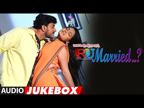 RU Married…?… Full Audio Movie Jukebox || RU Married…? || Mourya,Charisma,Venkatraju