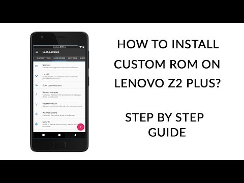 How to Install Custom ROM on Lenovo Z2 Plus | Resurrection Remix | Step by Step Guide